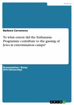 To what extent did the Euthanasia Programme contribute to the gassing of Jews in extermination camps? (eBook, PDF)