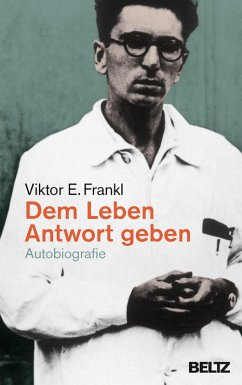 Dem Leben Antwort geben (eBook, ePUB) - Frankl, Viktor E.