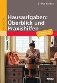 Hausaufgaben: Überblick und Praxishilfen (eBook, PDF)