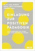 Einladung zur Positiven Pädagogik (eBook, PDF)