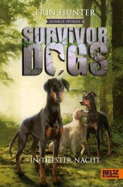 Dunkle Spuren. In tiefster Nacht / Survivor Dogs Staffel 2 Bd.2 (eBook, ePUB) - Hunter, Erin