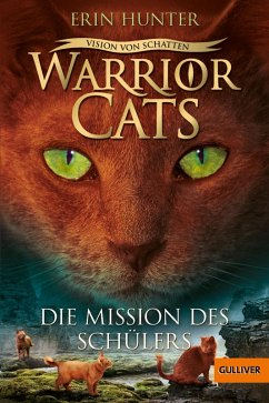Vision von Schatten. Die Mission des Schülers / Warrior Cats Staffel 6 Bd.1 (eBook, ePUB) - Hunter, Erin