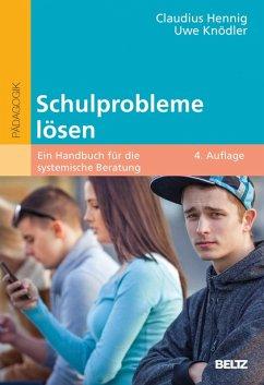 Schulprobleme lösen (eBook, PDF) - Hennig, Claudius; Knödler, Uwe
