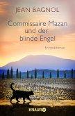 Commissaire Mazan und der blinde Engel / Commissaire Mazan Bd.2