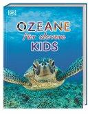 Ozeane für clevere Kids / Wissen für clevere Kids Bd.8