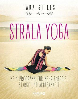 Strala Yoga - Stiles, Tara