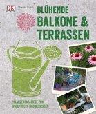 Blühende Balkone & Terrassen