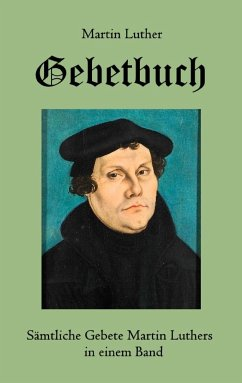 Gebetbuch - Luther, Martin