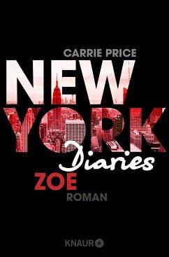 Zoe / New York Diaries Bd.4 - Price, Carrie