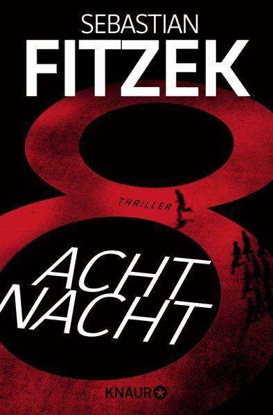 AchtNacht - Fitzek, Sebastian