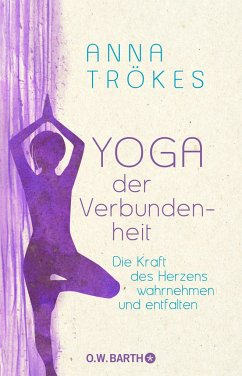 Yoga der Verbundenheit - Trökes, Anna