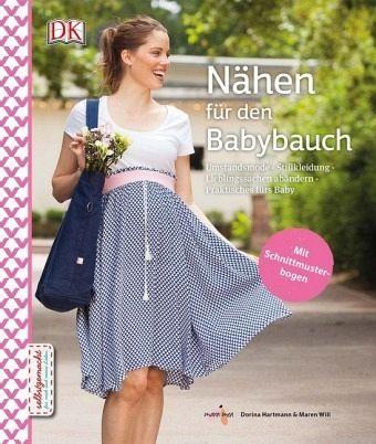 Nähen für den Babybauch von Dorina Hartmann; Maren Will portofrei ...