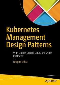 Kubernetes Management Design Patterns - Vohra, Deepak