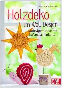 Holzdeko im Woll-Design - Auenhammer, Gerlinde