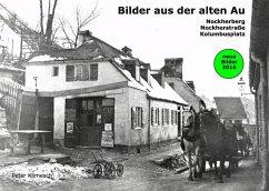 Bilder aus der alten Au - Klimesch, Peter