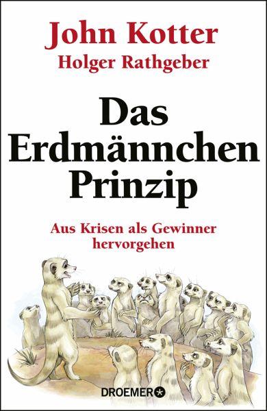 Das Erdmännchen-Prinzip - Kotter, John; Rathgeber, Holger