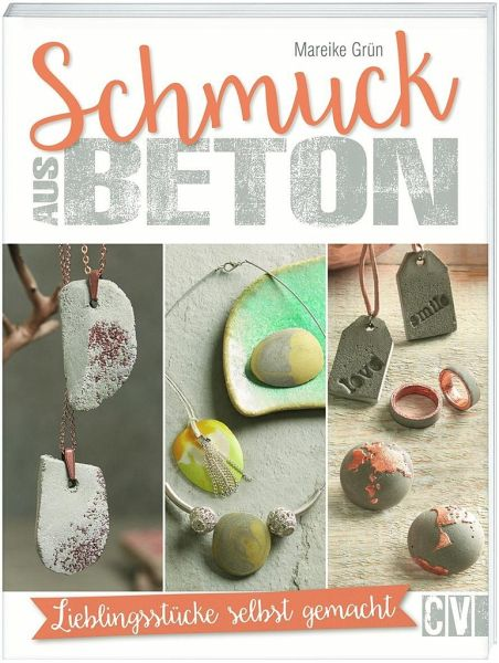 schmuck aus beton von mareike gr n buch. Black Bedroom Furniture Sets. Home Design Ideas