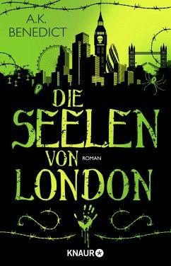 Die Seelen von London - Benedict, A. K.