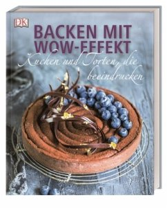Backen mit Wow-Effekt - Strouk, Noémie