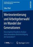 Werteorientierung und Arbeitgeberwahl im Wandel der Generationen