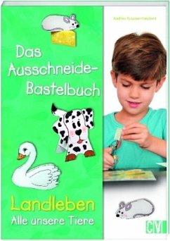 Das Ausschneide-Bastelbuch - Küssner-Neubert, Andrea
