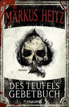 Des Teufels Gebetbuch - Heitz, Markus