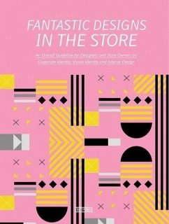 Fantastic Designs in the Store: An Overall Guid...