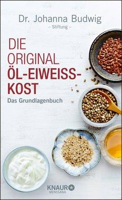 Die Original-Öl-Eiweiß-Kost - Dr. Johanna Budwig-Stiftung