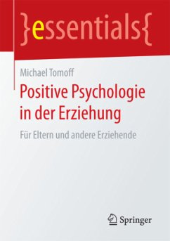 Positive Psychologie in der Erziehung