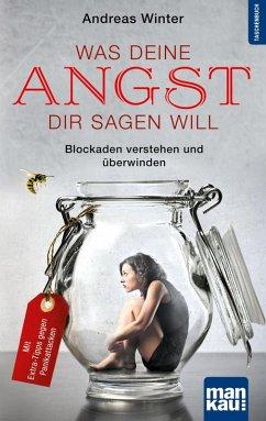 Was deine Angst dir sagen will (eBook, PDF) - Winter, Andreas