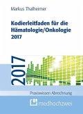 Kodierleitfaden für die Hämatologie/Onkologie 2017