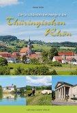 Die 50 schönsten Reisewege in der Thüringischen Rhön