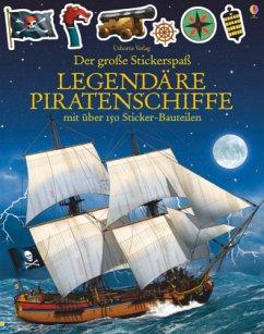 Der große Stickerspaß: Legendäre Piratenschiffe - Tudhope, Simon