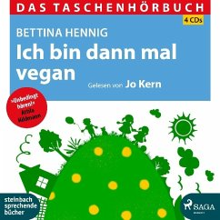 Ich bin dann mal vegan, 4 Audio-CDs - Hennig, Bettina
