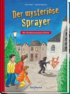 Der mysteriöse Sprayer - Möller, Silvia