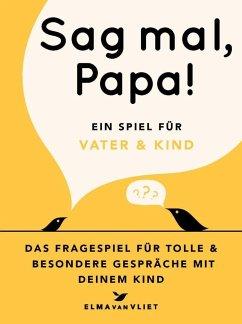 Sag mal, Papa! - Vliet, Elma van