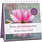 Ruhe und Gelassenheit - Wochen-Kalender 2018