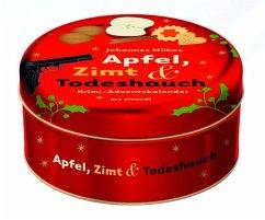 Apfel, Zimt und Todeshauch - Wilkes, Johannes