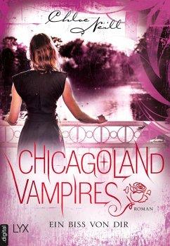 Ein Biss von dir / Chicagoland Vampires Bd.13 (eBook, ePUB)