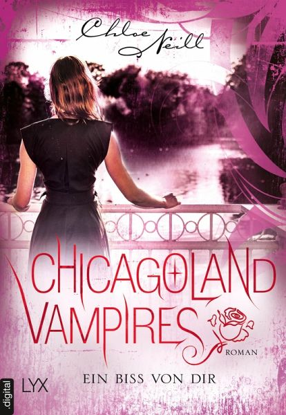 ein biss von dir chicagoland vampires ebook epub von chloe neill. Black Bedroom Furniture Sets. Home Design Ideas