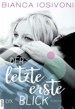 Der letzte erste Blick / First Bd.1