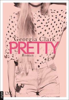Pretty (eBook, ePUB) - Clark, Georgia