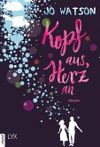 Kopf aus, Herz an / Destination Love Bd.1 (eBook, ePUB)