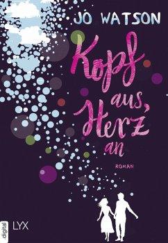 Kopf aus, Herz an / Destination Love Bd.1 (eBook, ePUB) - Watson, Jo
