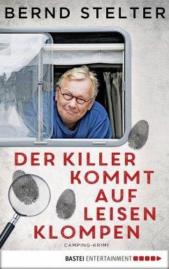 Der Killer kommt auf leisen Klompen / Piet van ...