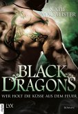 Wer holt die Küsse aus dem Feuer? / Black Dragons Bd.3 (eBook, ePUB)