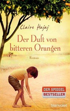 Der Duft von bitteren Orangen (eBook, ePUB) - Hajaj, Claire