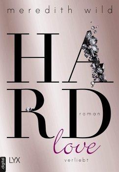 Hardlove - verliebt / Hard Bd.5 (eBook, ePUB) - Wild, Meredith