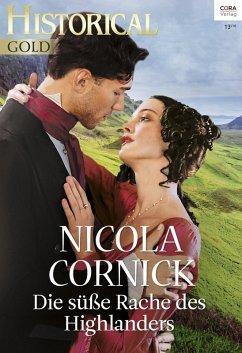 Die süße Rache des Highlanders (eBook, ePUB) - Cornick, Nicola