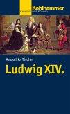 Ludwig XIV. (eBook, PDF)